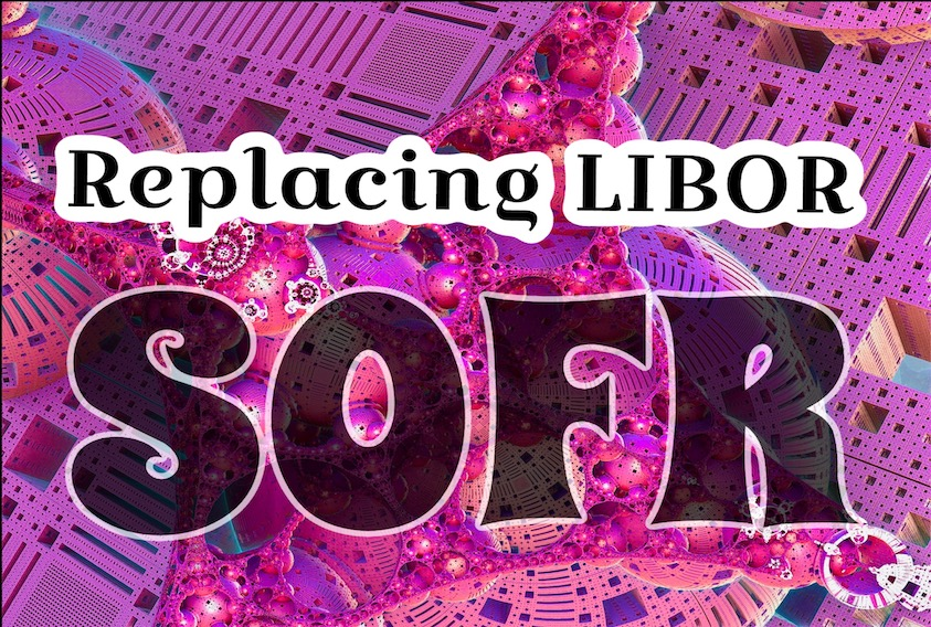 Reaplacing LIBOR