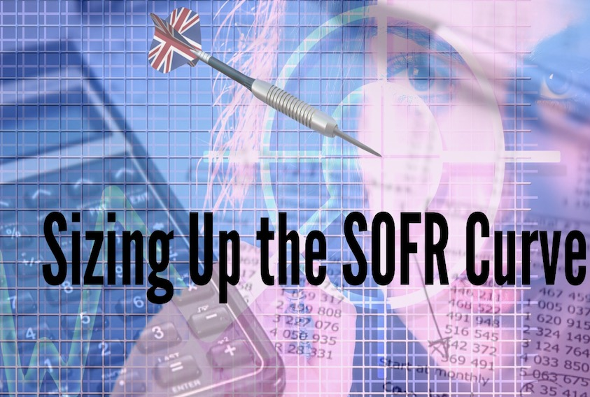 Sizing up SOFR Curve part 2 of 3